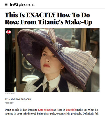 InStyle: This Is EXACTLY How To Do Rose From Titanic's Make-Up